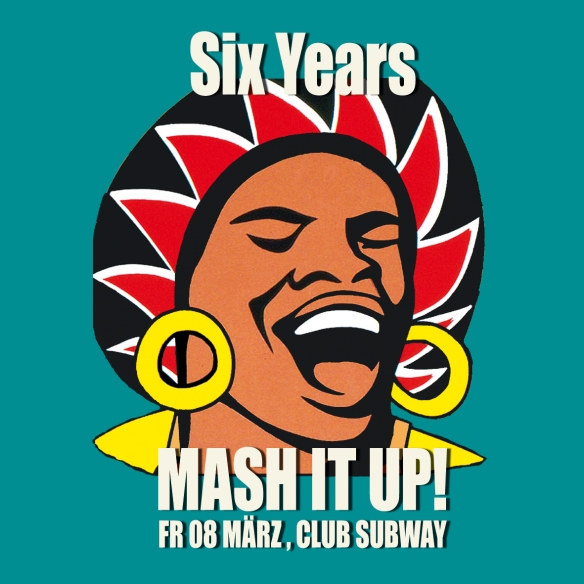 6 Jahre MASH IT UP!